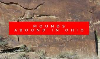 Off the Beaten Path: Mounds Abound in Ohio