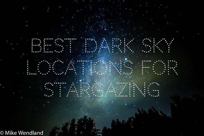 Best Dark Sky Locations for Stargazing